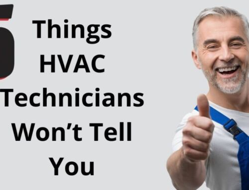 5 Things HVAC Technicians Won't Tell You