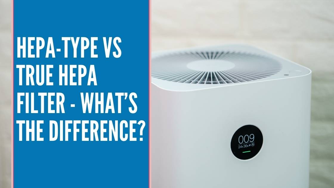 morconnect HEPA-Type VS True HEPA Filter - What's the Difference?