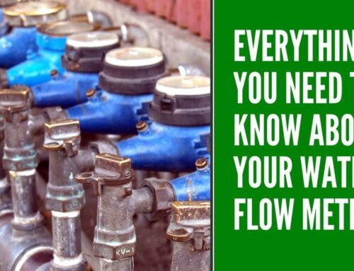 Everything You Need to Know About Your Water Flow Meter